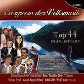 Top44 Evergreens der Volksmusik Teil 2 by Various Artists