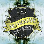Nu House Boom Bounce - EP by Various Artists