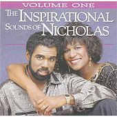 The Inspirational Sounds of Nicholas, Vol. 1 by Phil & Brenda Nicholas
