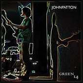 Green 14 by John Patton