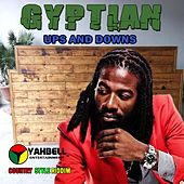 Ups & Downs by Gyptian