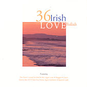 36 Irish Love Ballads by Various Artists
