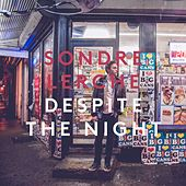 Despite The Night by Sondre Lerche