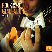 Rock & Roll Generation, Vol. 4 by Various Artists