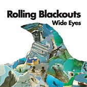 Wide Eyes by Rolling Blackouts
