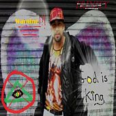 God Is King - Warning by Trinity