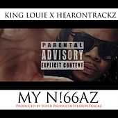 My Niggaz (feat. HearonTrackz) by King Louie