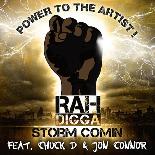 Storm Comin (Remix) [feat. Chuck D & Jon Connor] by Rah Digga