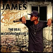 The Real MicroPhoneLife-II by The James'