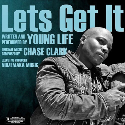 Lets Get It by Young Life