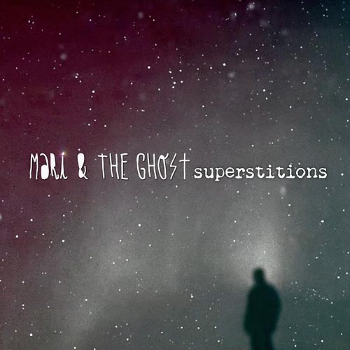 Superstitions by Mari