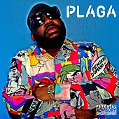 What They Gone Do Now by La Plaga