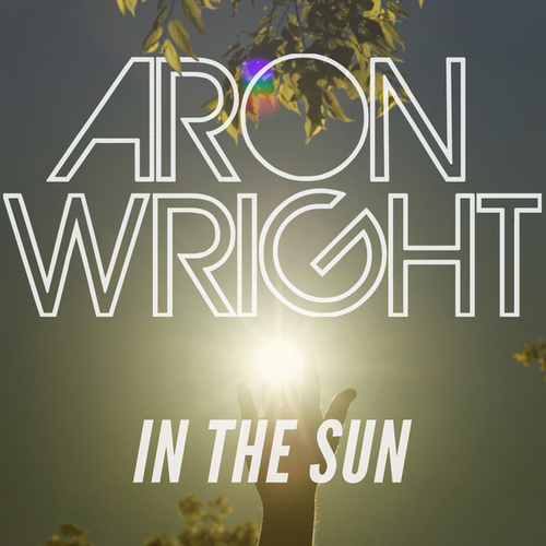 In the Sun by Aron Wright