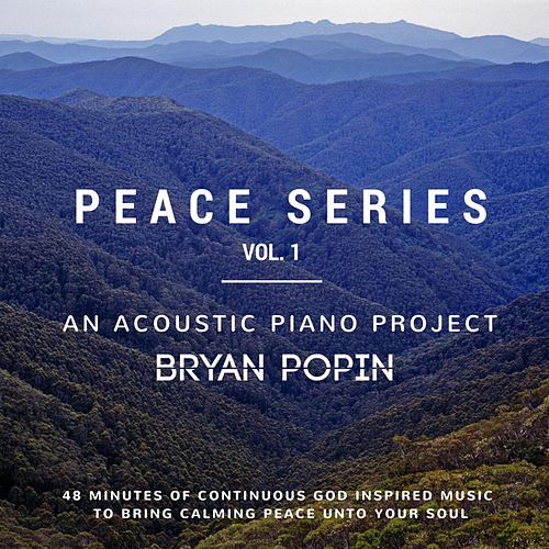 Peace Series, Vol. 1 by Bryan Popin