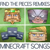 Find the Pieces Remixes (Minecraft Songs) by TryHardNinja