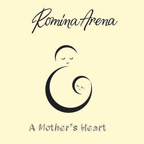 A Mother's Heart by Romina Arena