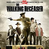 The Walking Deceased (Original Motion Picture Soundtrack) by Various Artists