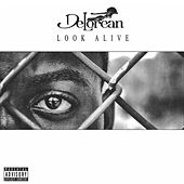 Look Alive by Delorean