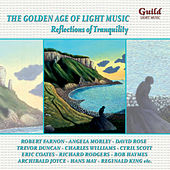 The Golden Age of Light Music: Reflections of Tranquility by Various Artists