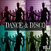 Dance & Disco Vol. 2 by Various Artists