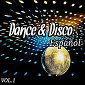 Dance & Disco Español Vol. 1 by Various Artists