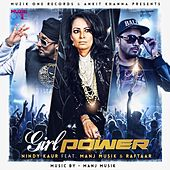 Girl Power (feat. Manj Musik & Raftaar) by Nindy Kaur
