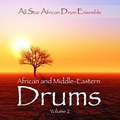 African and Middle Eastern Drums, Vol. 2 by All Star African Drum Ensemble