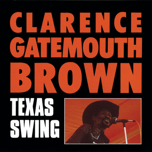 Texas Swing by Clarence 'Gatemouth' Brown