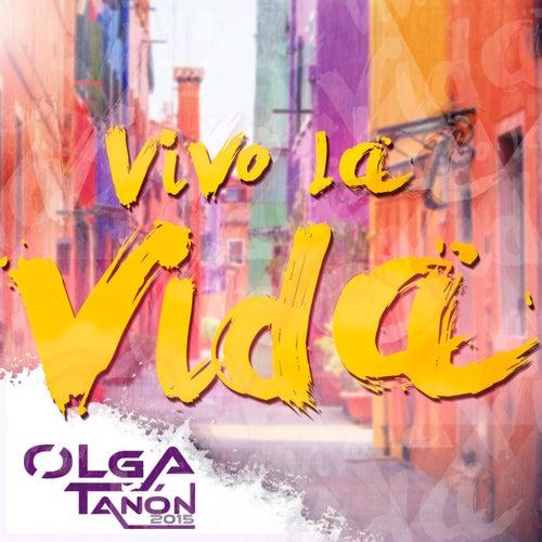 Vivo La Vida by Olga Tañón