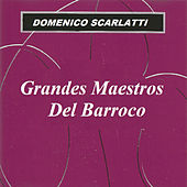 Grandes Maestros Del Barroco - Domenico Escarlatti by Various Artists