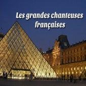 Les grandes chanteuses françaises by Various Artists