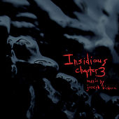 Insidious Chapter 3 (Original Motion Picture Soundtrack) by Joseph Bishara