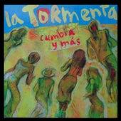 Cumbia y Mas by Tormenta