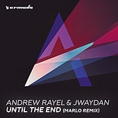Until The End (MaRLo Remix) by Andrew Rayel