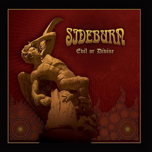Evil or Divine by Sideburn