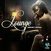 Lounge Authentic Collection by Various Artists