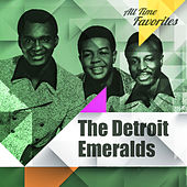 All Time Favorites: The Detroit Emeralds by Detroit Emeralds