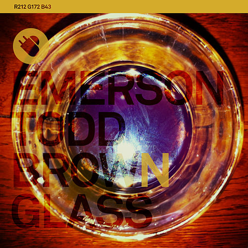 Brown Glass Ep by Emerson Todd