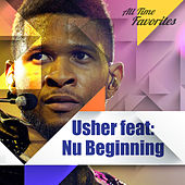 All Time Favorites: Usher feat: Nu Beginning by Usher