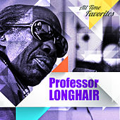 All Time Favorites: Professor Longhair von Professor Longhair