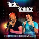 Bom de Dança, Vol. 2 (Ao Vivo) by Rick & Renner