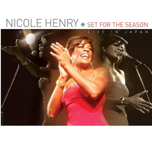 Set for the Season: Live in Japan by Nicole Henry
