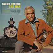 The Man by Lorne Greene