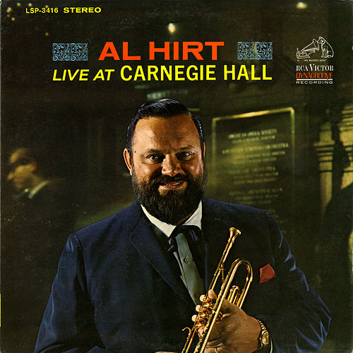 Al Hirt Live at Carnegie Hall by Al Hirt