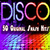 Disco (5O Original Smash Hits) by Various Artists