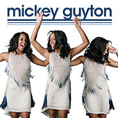 Mickey Guyton by Mickey Guyton