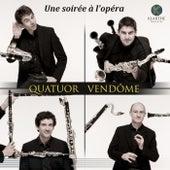 Une soirée à l'opéra by Quatuor Vendôme