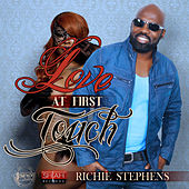 Love At First Touch - Single by Richie Stephens
