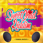 Sweet Child Riddim - EP by Various Artists