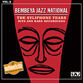 The Syliphone Years - Hits & Rare Recordings - Vol 2 by Bembeya Jazz National